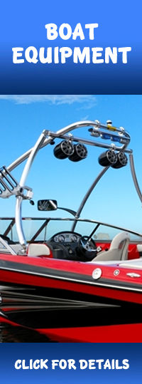 Buy Boat Accessories, Wakeboard Towers, Ski Mirrors, Board Racks, Ski Racks, Tower Speakers, Marine Audio