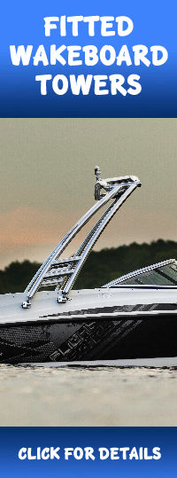Fully fitted Wakeboard Towers for your boat